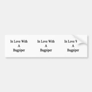 In Love With A Bagpiper Bumper Stickers
