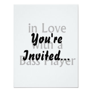 In Love With A Bass Player Black Text 11 Cm X 14 Cm Invitation Card