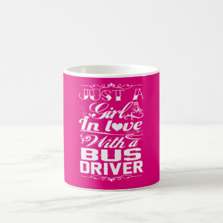 In love with a Bus driver Coffee Mug