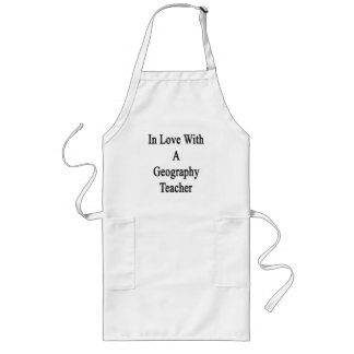 In Love With A Geography Teacher Long Apron