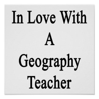 In Love With A Geography Teacher Poster