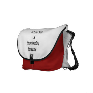 In Love With A Snowboarding Instructor Courier Bag