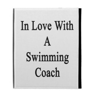 In Love With A Swimming Coach iPad Folio Covers
