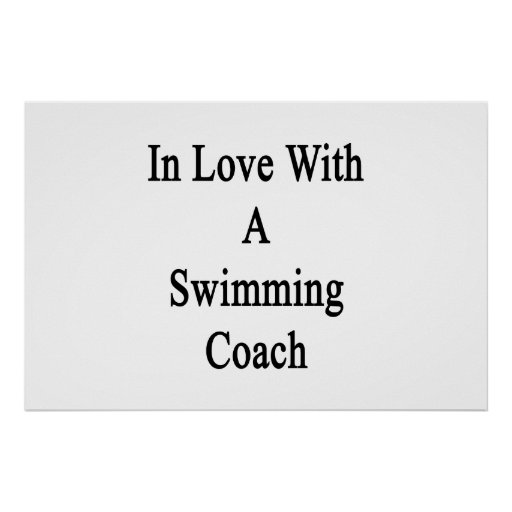 In Love With A Swimming Coach Print