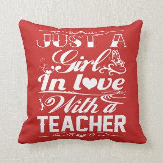 In love with a Teacher Cushion