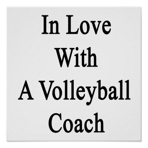 In Love With A Volleyball Coach Poster