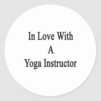 In Love With A Yoga Instructor Round Sticker