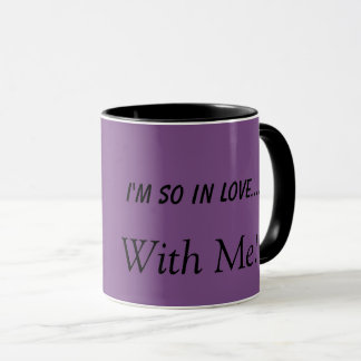 In Love with Me Mug