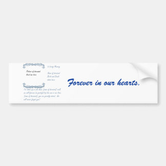 In Loving Memory Bumper Sticker