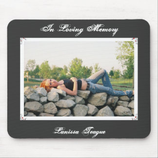 In Loving Memory Mouse Pad