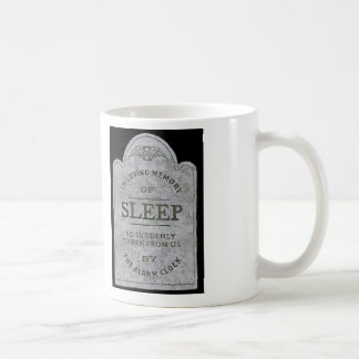 In loving memory of sleep coffee mugs