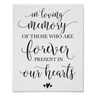 In Loving Memory Remembrance Wedding Ceremony Sign