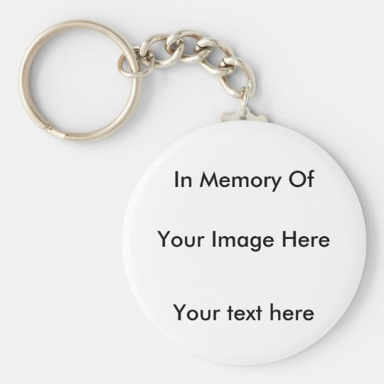 In memory customise one of a kind keychain