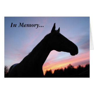 In Memory... Loss of a Horse, With Sympathy Card