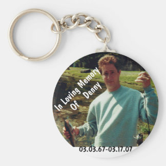 In memory of Denny Basic Round Button Key Ring
