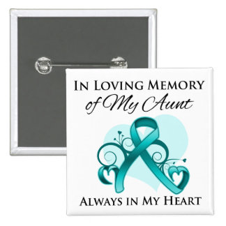 In Memory of My Aunt - Ovarian Cancer Pins