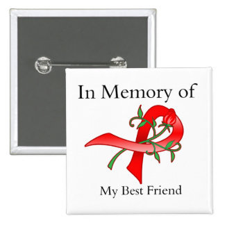 In Memory of My Best Friend - Stroke Disease Pin