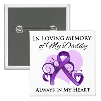 In Memory of My Daddy - Pancreatic Cancer Button