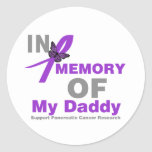 In Memory of My Daddy Pancreatic Cancer Round Stickers