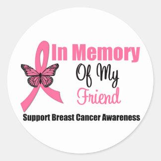 In Memory of My Friend Round Sticker