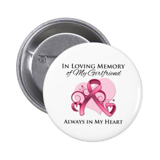 In Memory of My Girlfriend - Breast Cancer Pin
