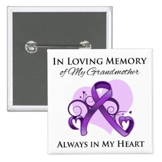 In Memory of My Grandmother - Pancreatic Cancer Button