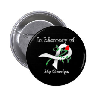 In Memory of My Grandpa - Lung Cancer 6 Cm Round Badge