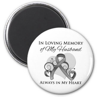 In Memory of My Husband - Brain Cancer 6 Cm Round Magnet