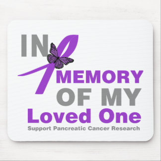 In Memory of My Loved One Pancreatic Cancer Mousepad