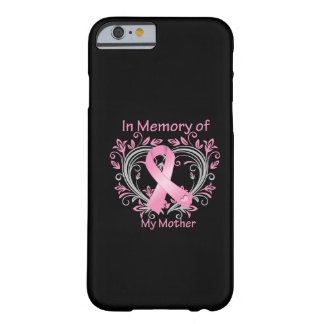 In Memory of My Mother Breast Cancer Heart Barely There iPhone 6 Case