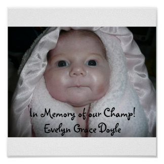In Memory of our Champ! Evelyn Grace D... Poster