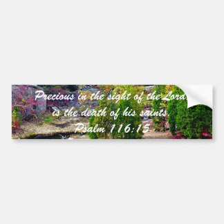In Memory of Psalm 116:15 Bumper Sticker