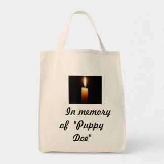 "In memory of ""Puppy Doe"" Grocery Tote Bag"