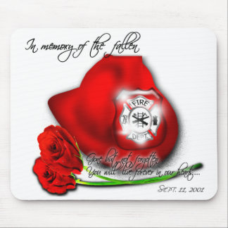 In memory of the fallen of 9 11 Mousepad