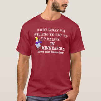in minneapolis T-Shirt