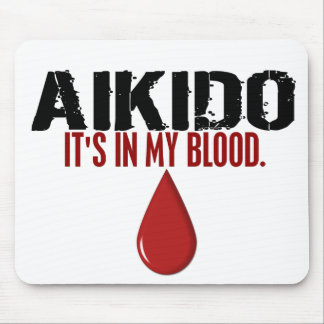 In My Blood AIKIDO Mouse Mat