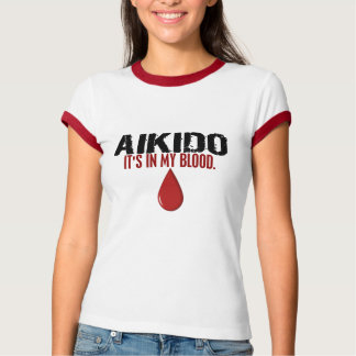 In My Blood AIKIDO T-shirts