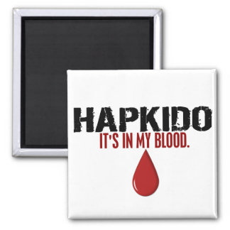 In My Blood HAPKIDO Magnet