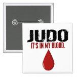 In My Blood JUDO Pins