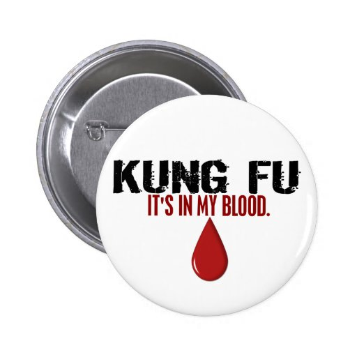 In My Blood KUNG FU Buttons