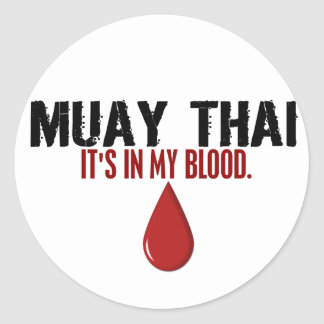 In My Blood MUAY THAI Classic Round Sticker