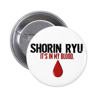 In My Blood SHORIN RYU Button