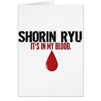 In My Blood SHORIN RYU Greeting Card