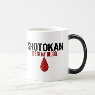 In My Blood SHOTOKAN Magic Mug