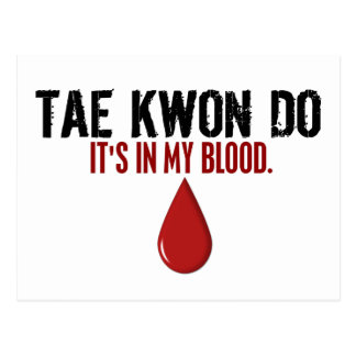 In My Blood TAE KWON DO Postcard