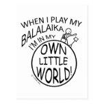 In My Own Little World Balalaika Post Cards