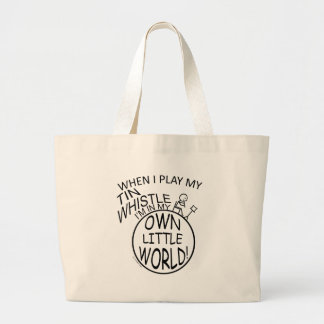 In My Own Little World Tin Whistle Large Tote Bag