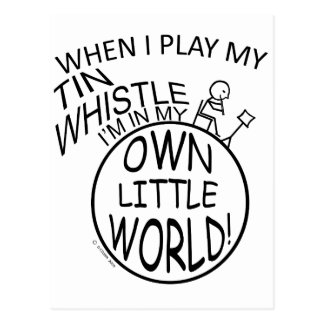 In My Own Little World Tin Whistle Postcard