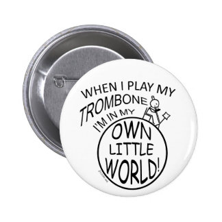 In My Own Little World Trombone 6 Cm Round Badge