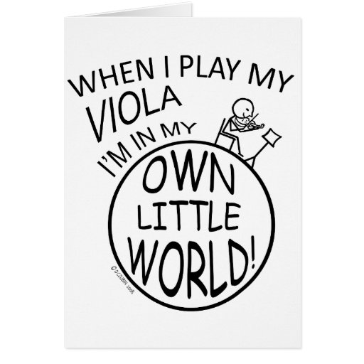 In My Own Little World Viola Greeting Card
